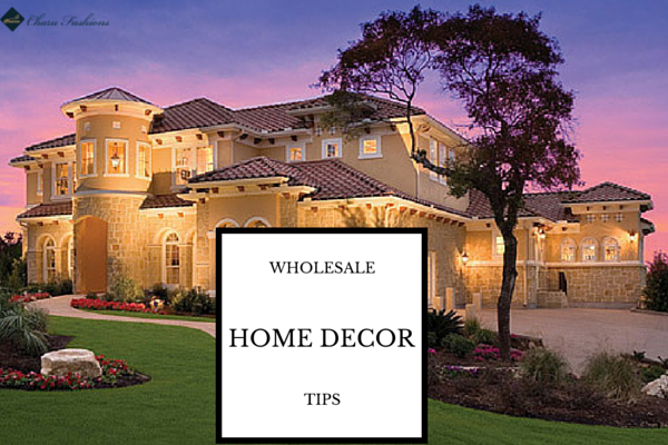 Tips By Home Decor Wholesalers To Make Home More Lively!!