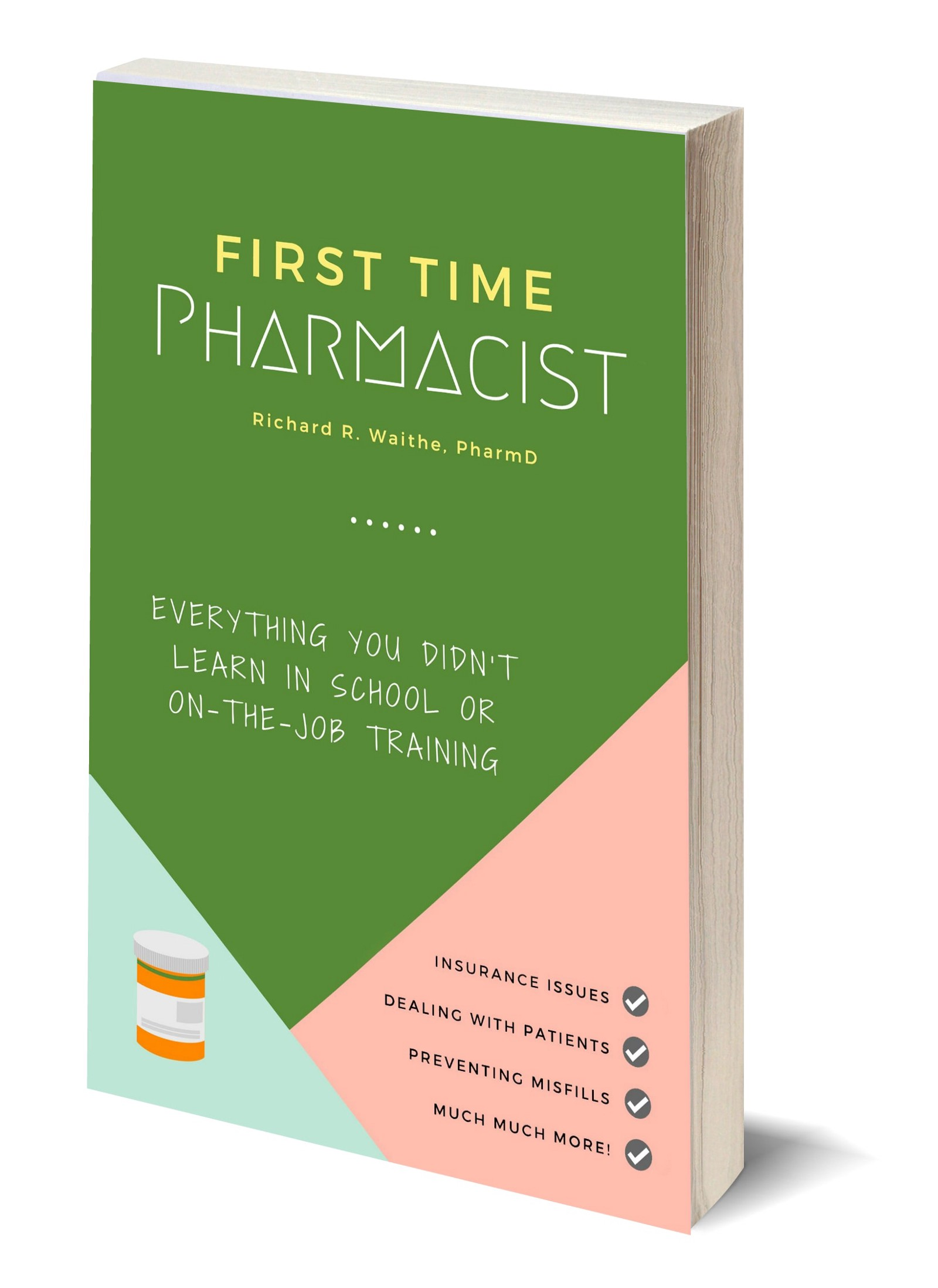 Now available on iBooks and you can find the Kindle and paperback versions on Amazon here: https://www.amazon.com/First-Time-Pharmacist-Everything-job/dp/ ...
