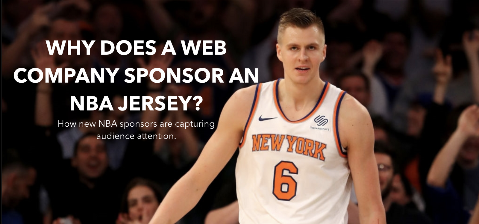 ddda94315 Why does a web company sponsor an NBA jersey  – Paul Hickey – Medium