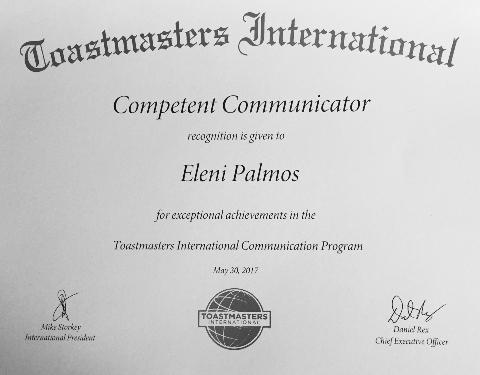 Competent Communicator is the first Toastmasters International Certification