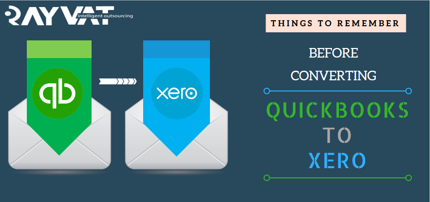 Things To Remember Before QuickBooks To Xero Migration