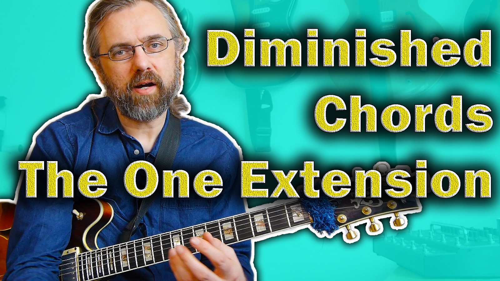 Diminished Chords On Guitar Only One Useful Extension