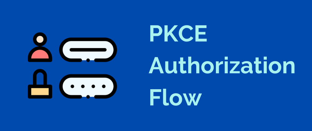 learn more about Working with Proof Key for Code Exchange (PKCE)