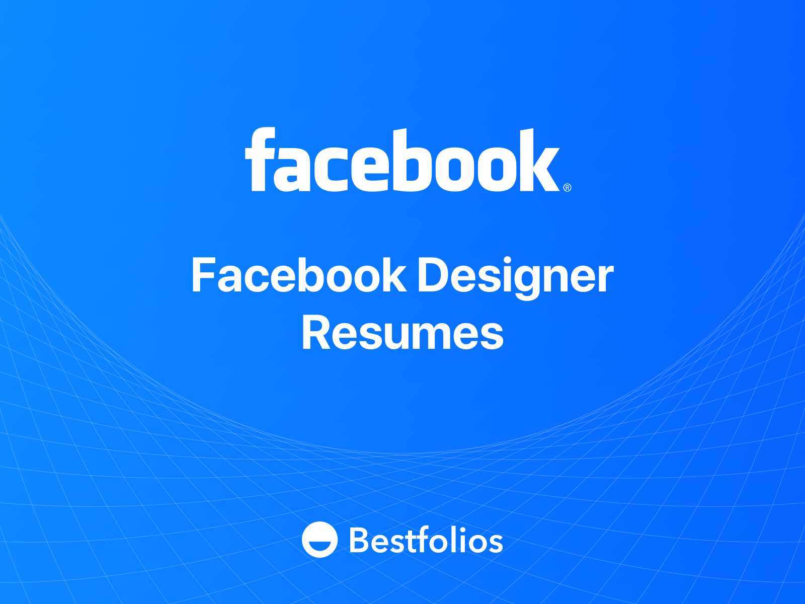 8 Outstanding Resumes That Passed Facebook Product Designers Bar