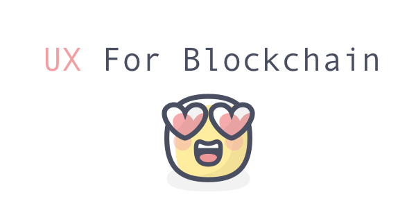 Disruptive UX of Blockchain: What you should focus on?