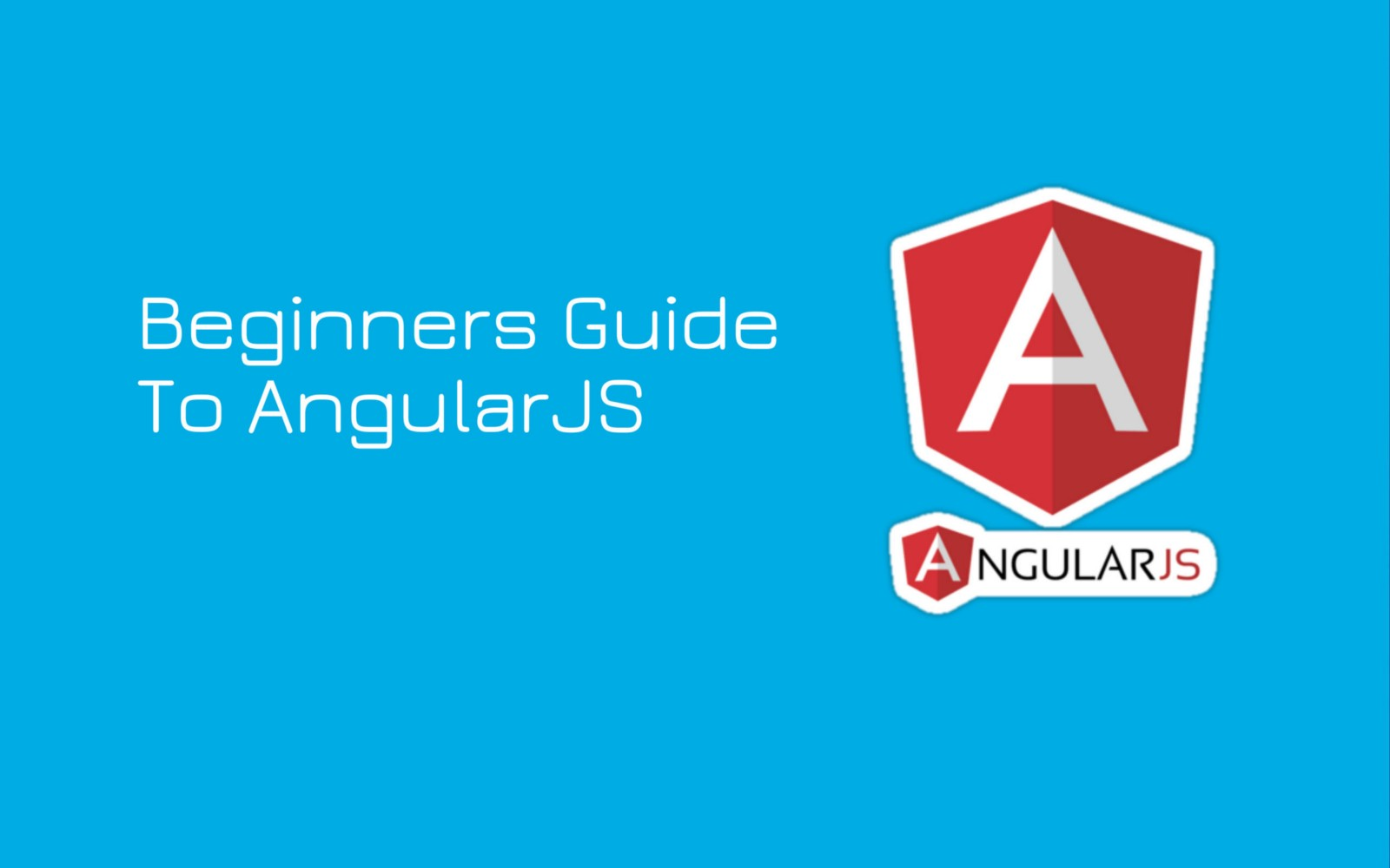 angularjs — what is it and best tutorials to learn it