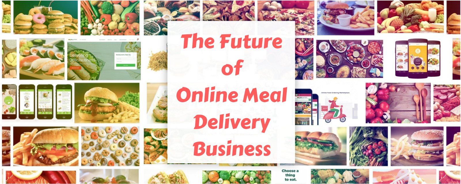 the future of online food ordering and delivery business