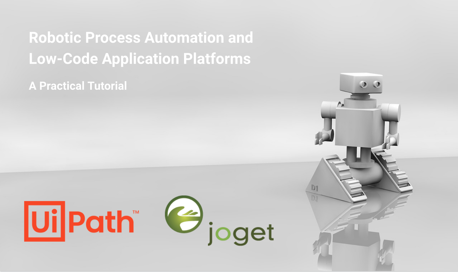 Robotic Process Automation and Low-Code: A Quick