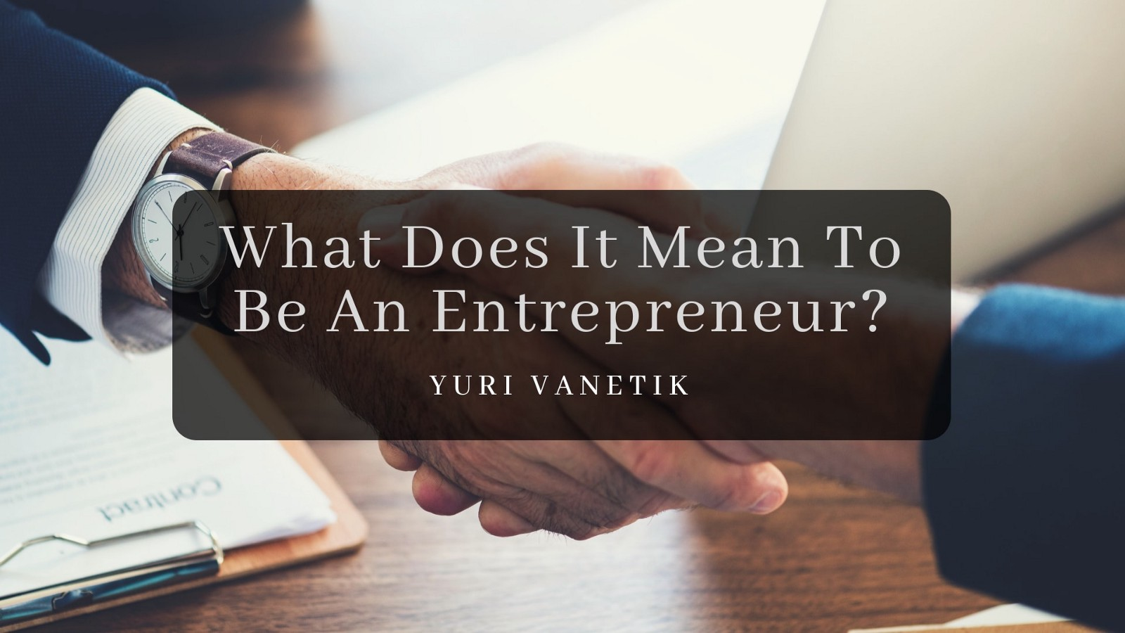 Being An Entrepreneur Can Be A Rewarding Venture But There Also Seems To Some Confusion As What Exactly Comprises One Does It Mean