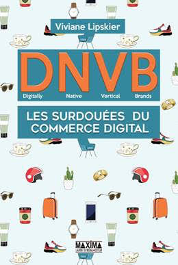 DNVB - surdoués du commerce digital