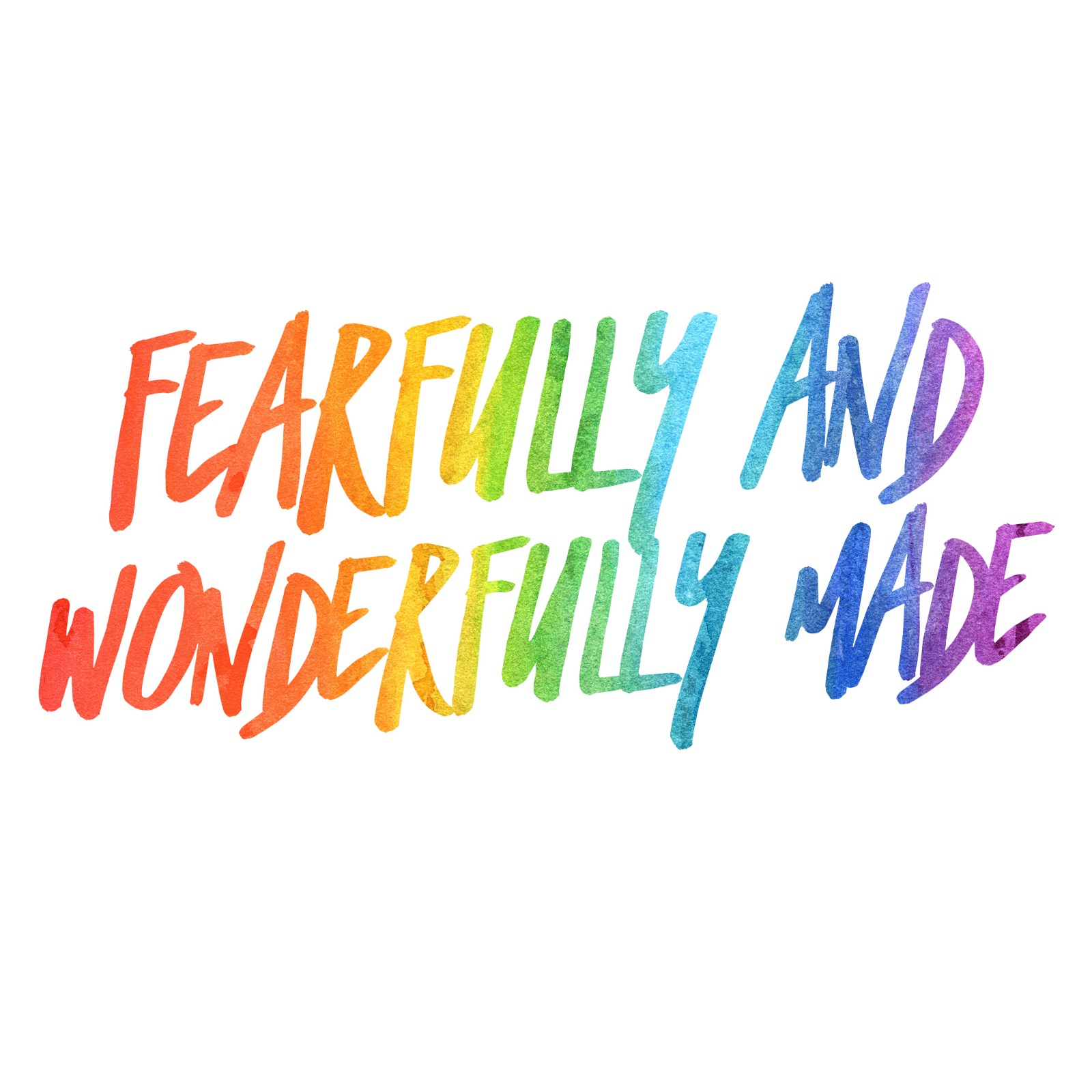 you are fearfully and wonderfully made sign