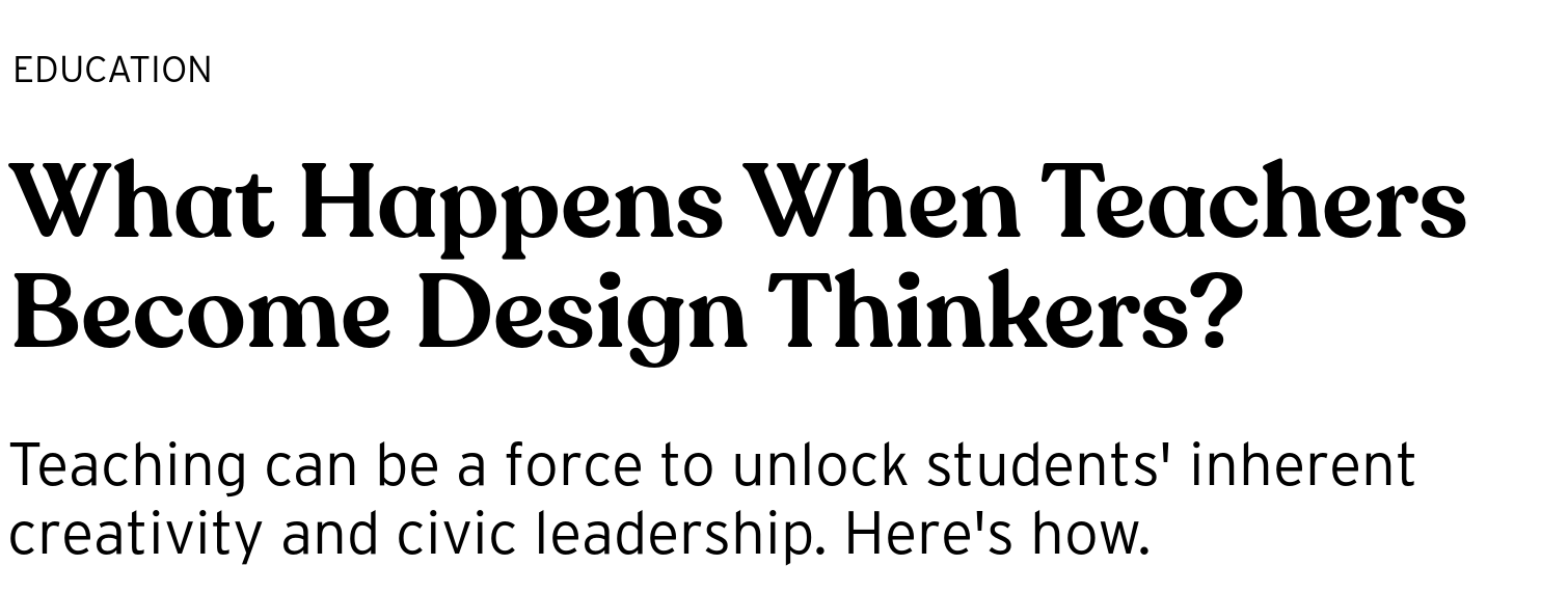 What Happens When Teachers Become Design Thinkers?