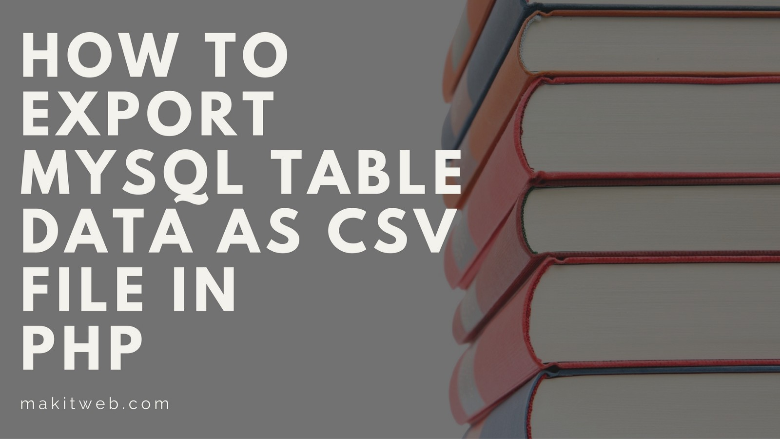 Export Mysql Table Data To Csv File MySQL Export Table to CSVHow to