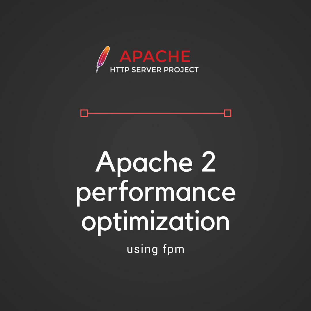 Apache2 And Php Fpm Performance Optimization Step By Step Guide