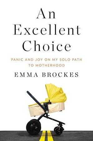 Analytical Research Essay An Excellent Choice Panic And Joy On My Solo Path To Motherhood By Emma  Brockes Global Warming Research Essay also Short Stories In Essays  New Books About The Messiness Of Motherhood  Electric Literature Original Essay