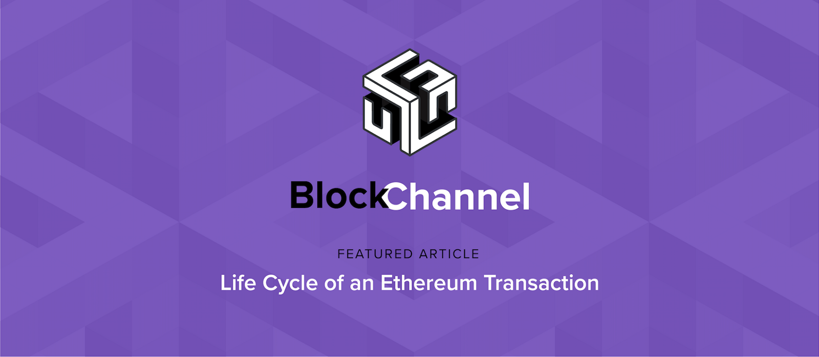 Life Cycle Of An Ethereum Transaction Blockchannel Medium The Diagram Below Shows How A Basic Virtual Private Network Functions Transactions Are At Heart Blockchain Or Any For That Matter When You Interact With
