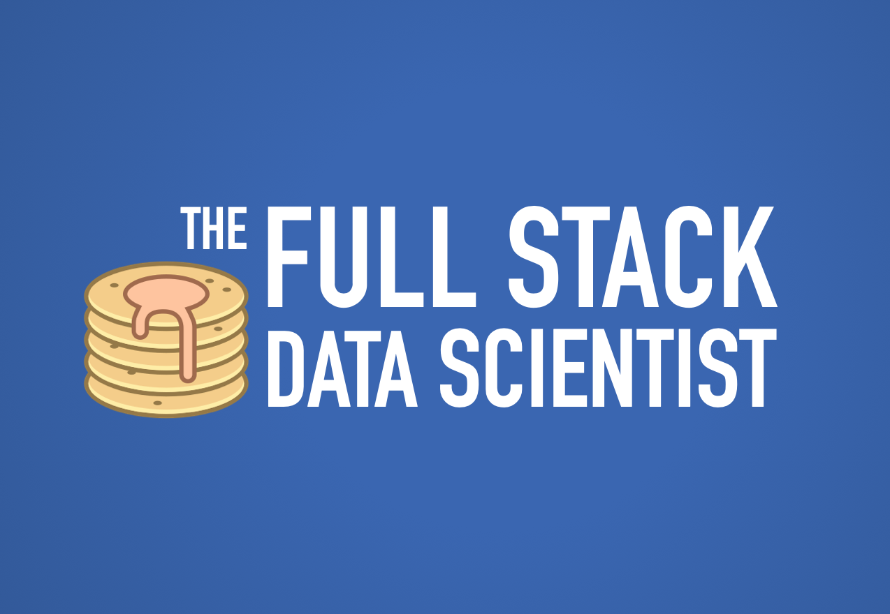 Image result for full stack data scientist