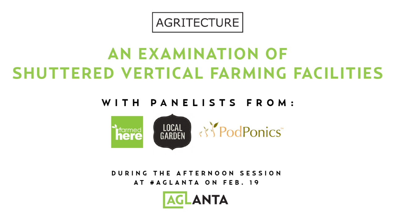 "A highly promoted and anticipated segment of the event featured a unique  panel titled  ""An Examination of Shuttered Vertical Farming Facilities."" b9a79a838f244"