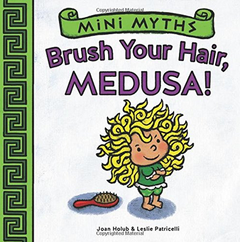 Introduce Your Child To Extremely G Rated Versions Of Favorite Myths Before They Grow Up And Find Out What Actually Happened Medusa