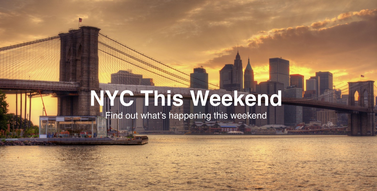 The best things to do in nyc this weekend 8 19 8 21 for Things to do in new york this weekend