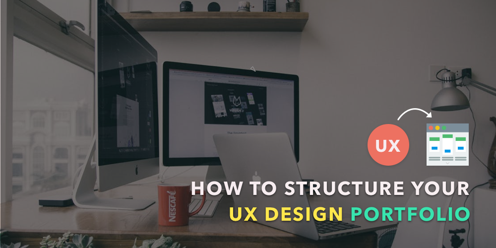How to structure your first ux design portfolio ux planet for Ux table design