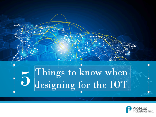 Things to Know When Designing for the IOT