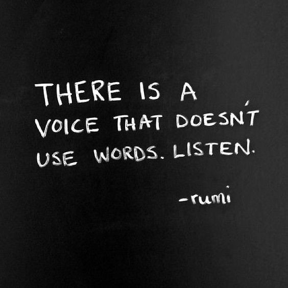 There Is A Voice That Doesnt Use Words Listen Lalaina Rackson