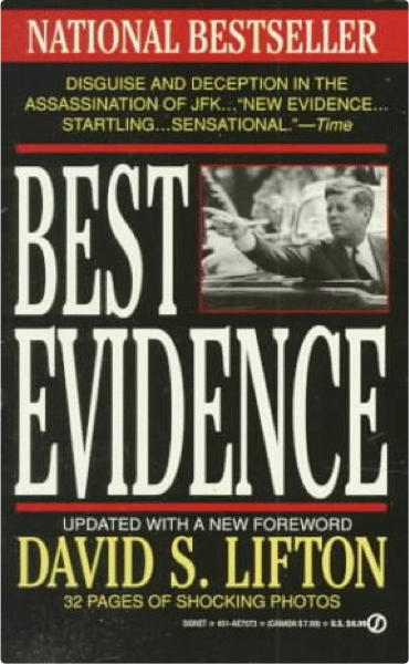 an analysis of the topic of the best evidence book and the disguise and deception in the assassinati