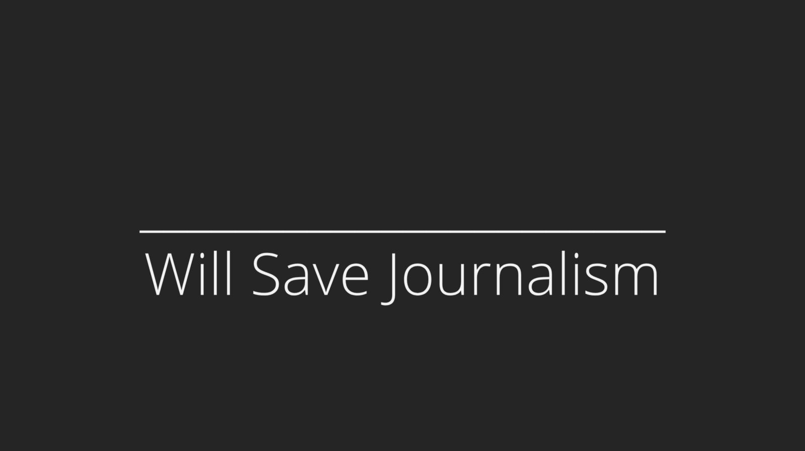 The First Question for Journalism