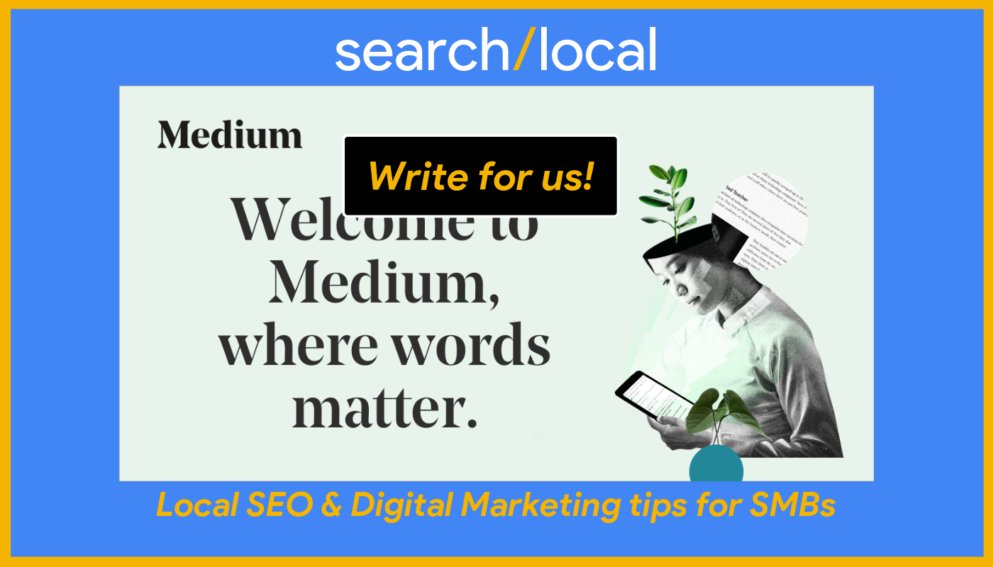 Want to write for search/local? – search/local – Medium
