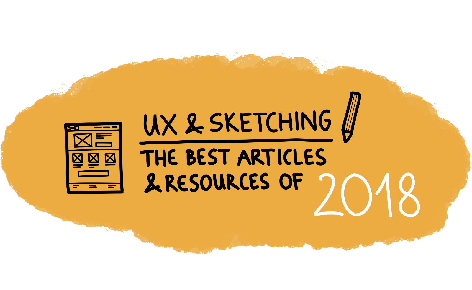 UX & Sketching: the best articles and resources of 2018