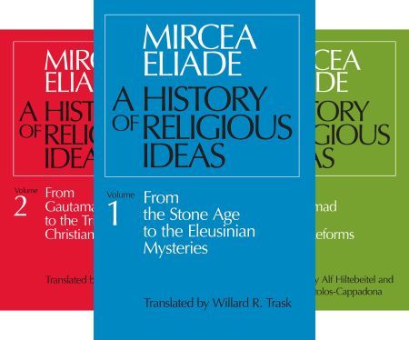 22 A History Of Religious Ideas Vol 1 2 And 3 By Mircea Eliade 1978