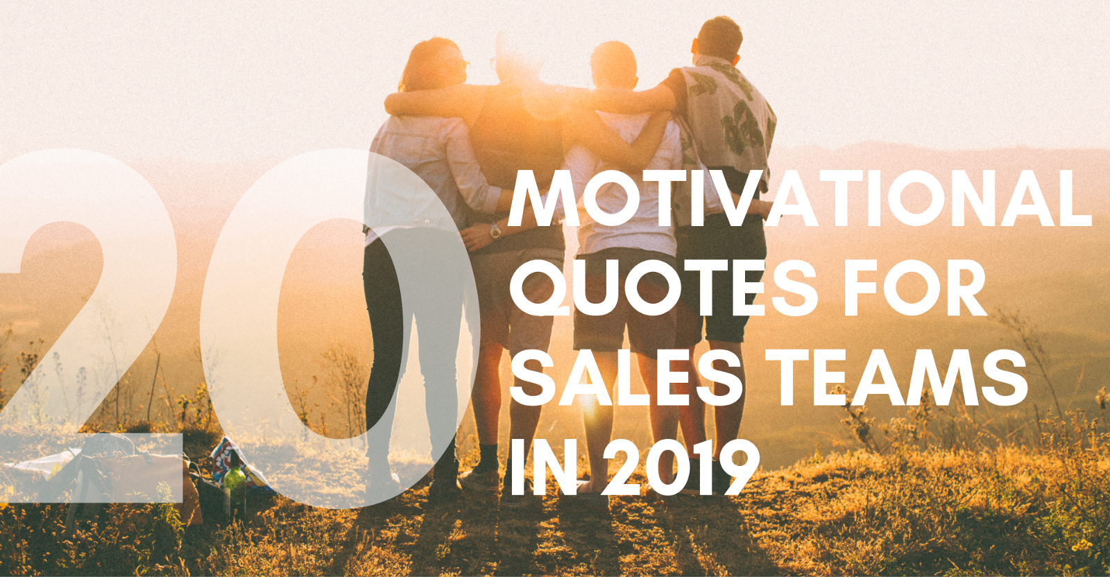 20 Motivational Quotes To Increase Sales And Encourage Teamwork In 2019