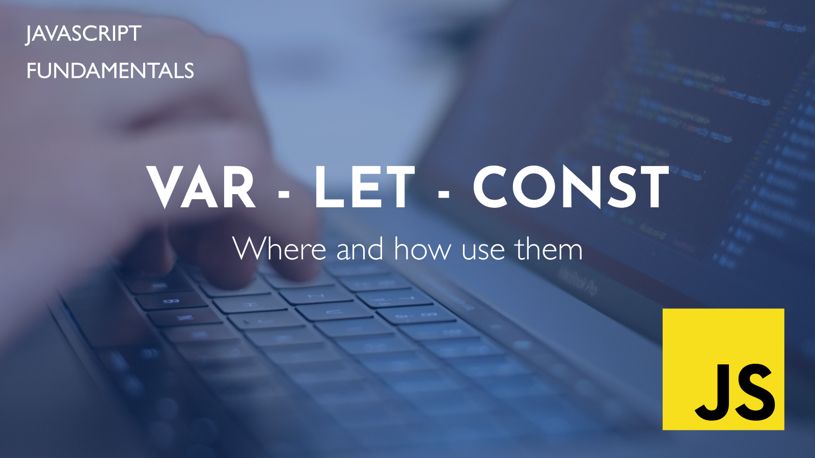 "Javascript variables: var, let or const? An ""Almost"