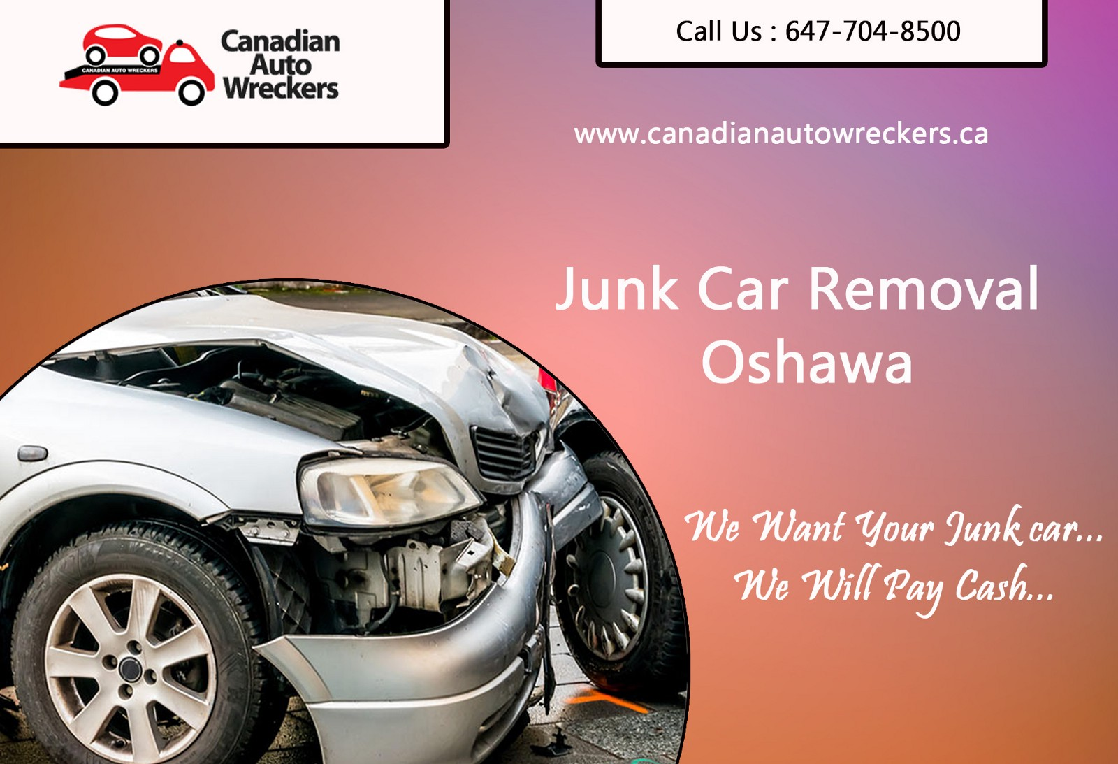 Renew Your City By Removing The Junk Car Junk Car Removal Oshawa