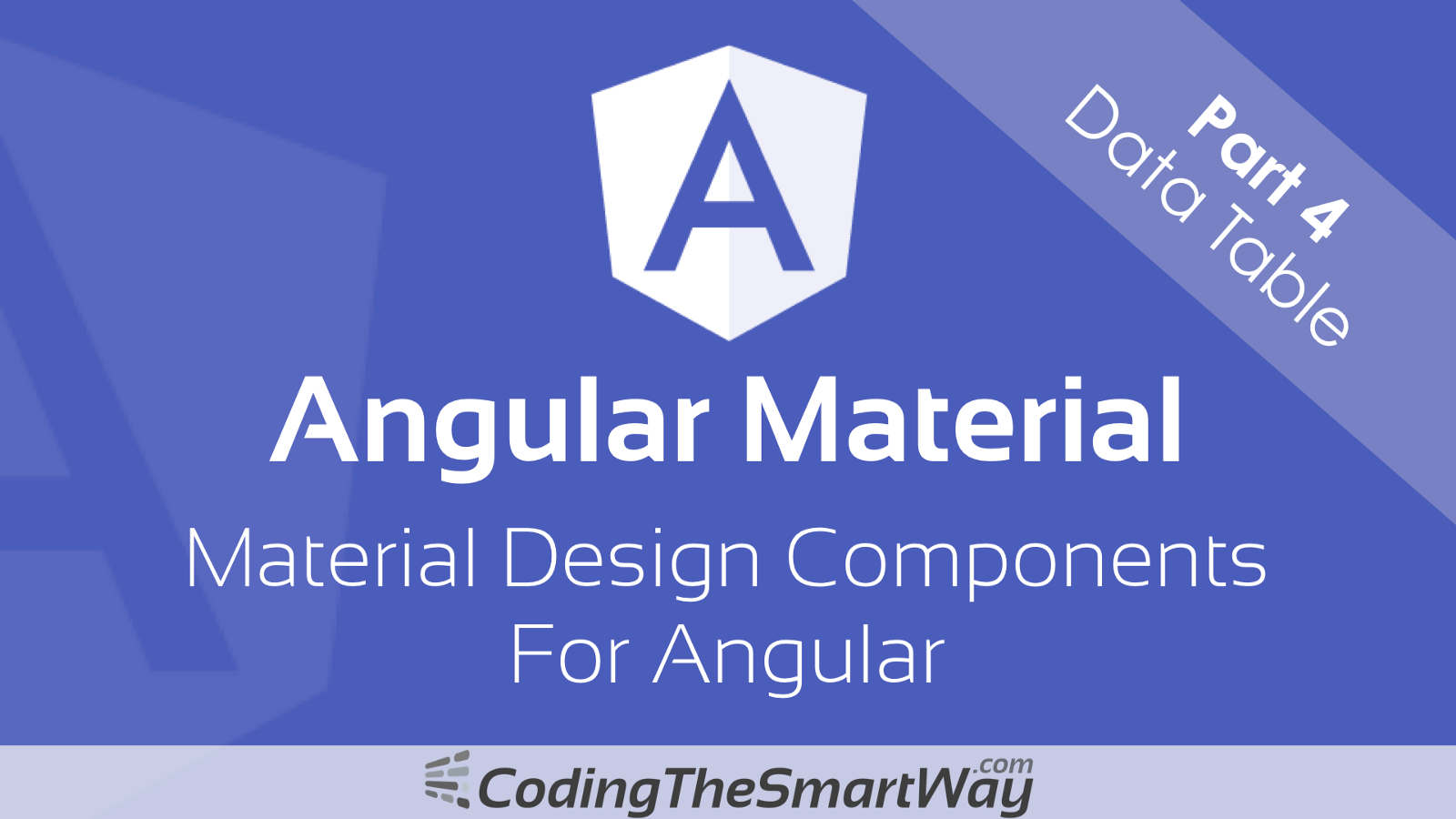 Angular Material Part 4 Data Table Codingthesmartway Blog