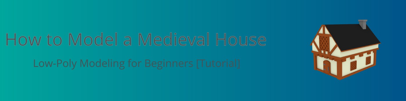 how to model a medieval house 3d low poly game modeling for