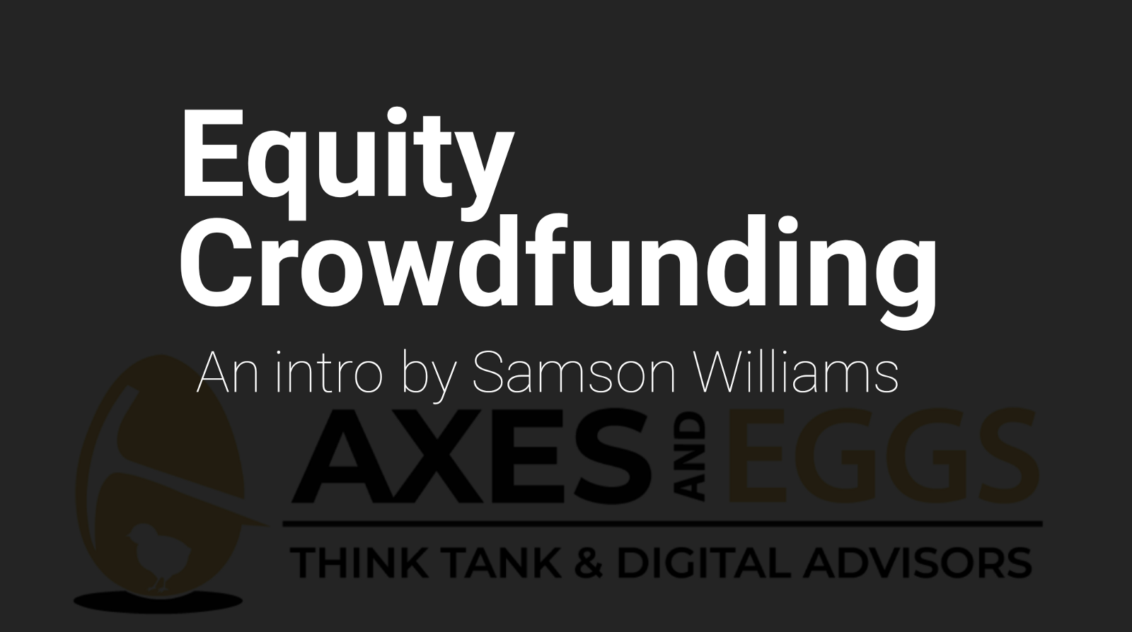Reintroducing Equity Crowdfunding
