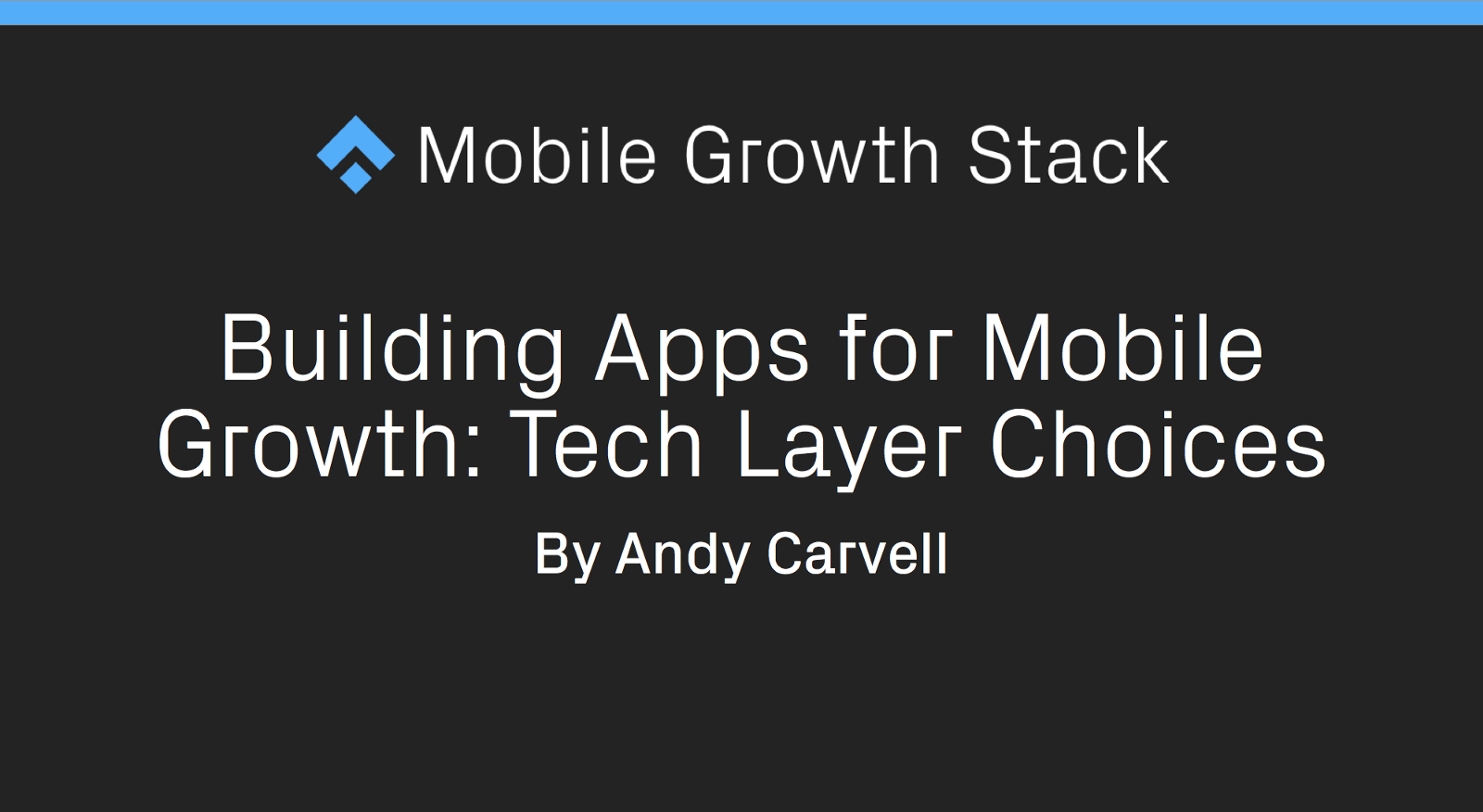 Building apps for mobile growth tech layer choices urtaz Images