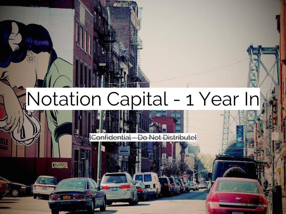 Notation Capital — 1 Year In