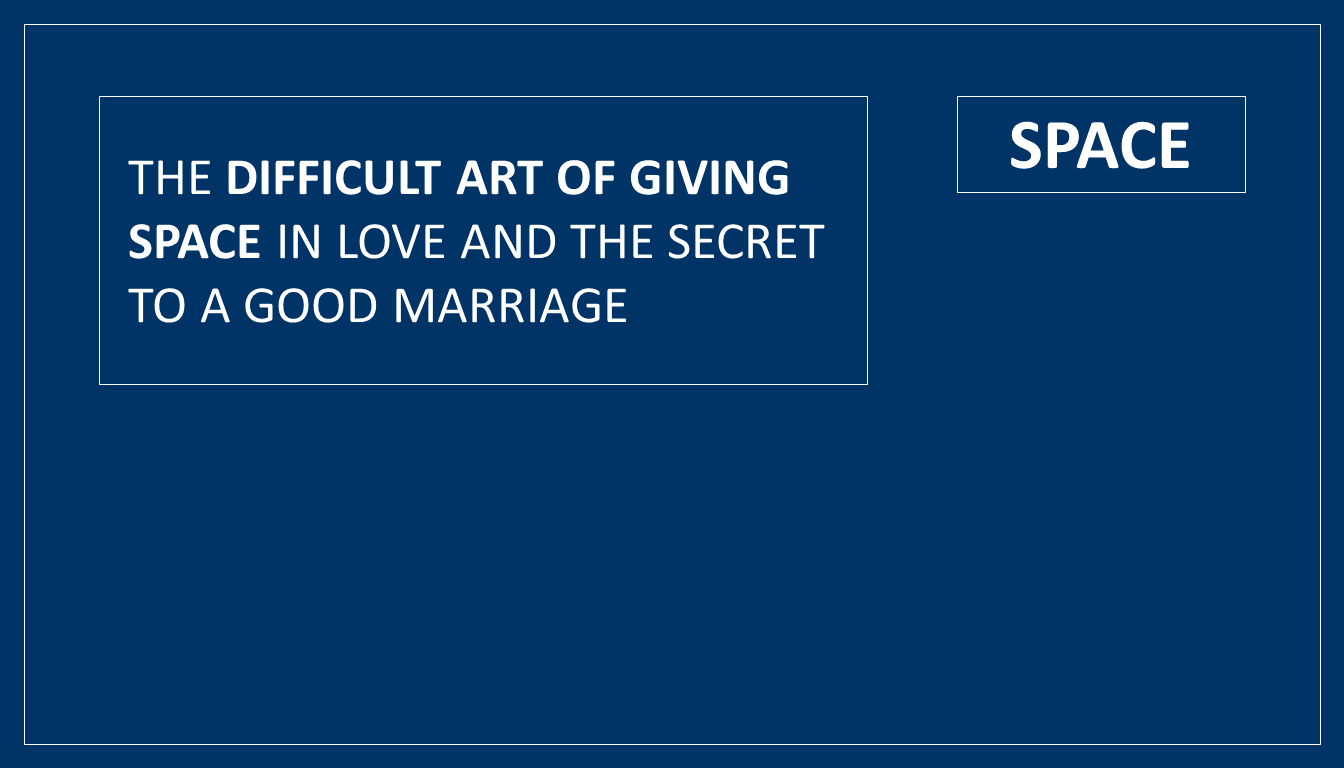 giving space in marriage
