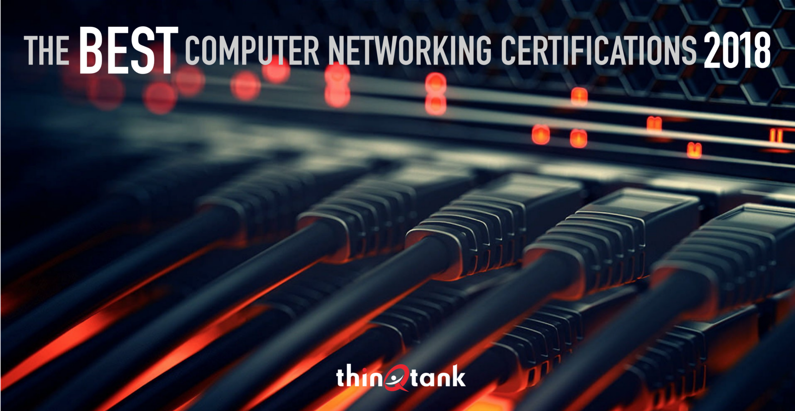 The Best Computer Networking Certifications For 2018
