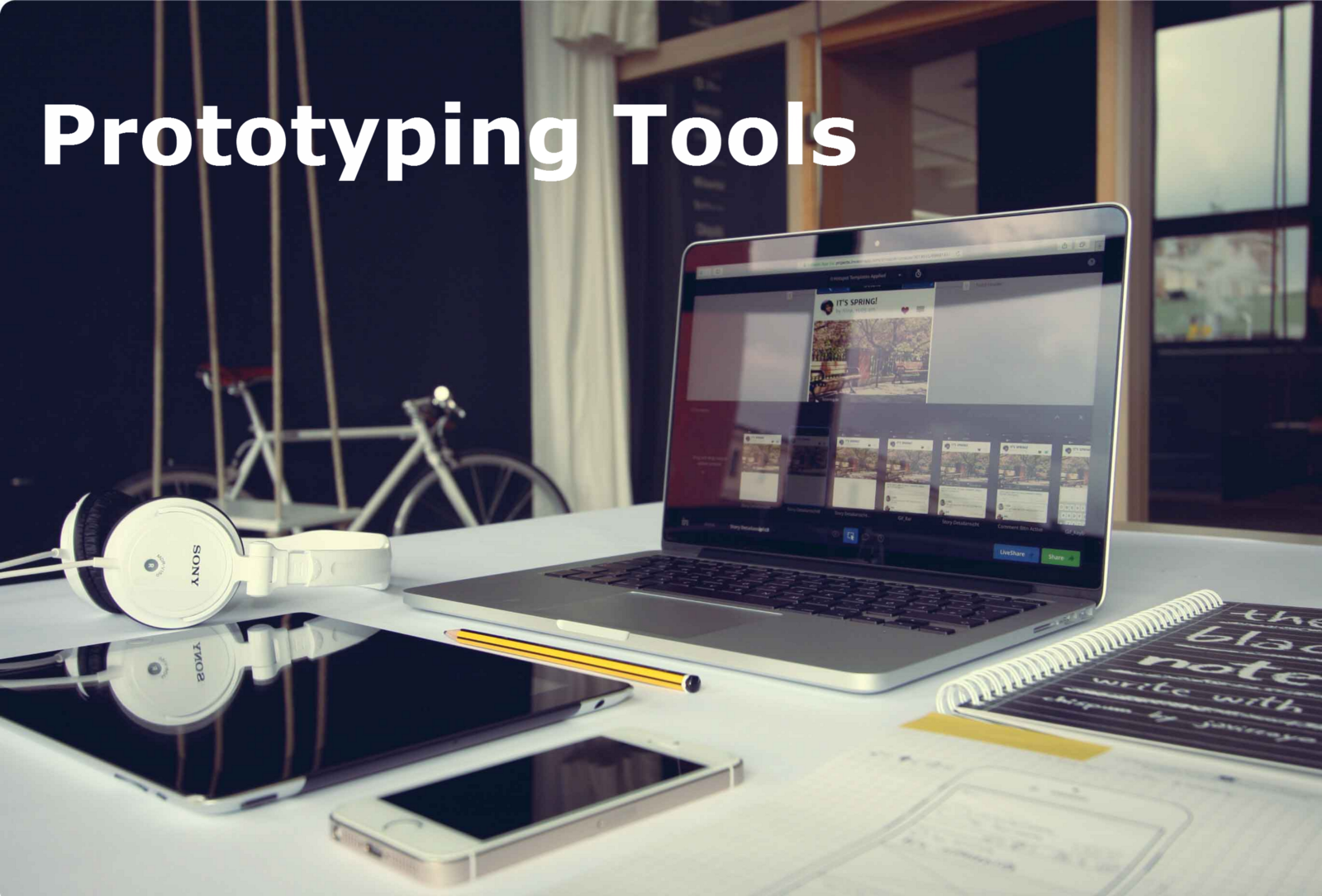 The 7 Best Prototyping Tools for UI and UX Designers in 2018