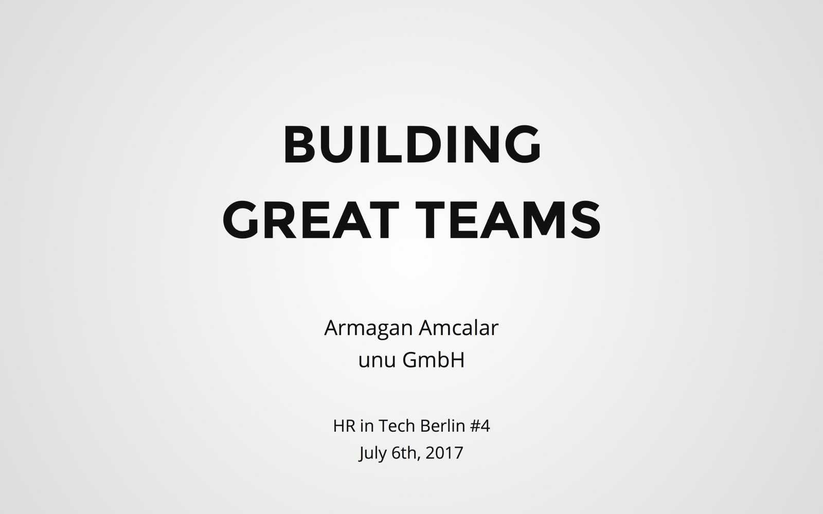 Minimum Berlin building great teams armağan amcalar