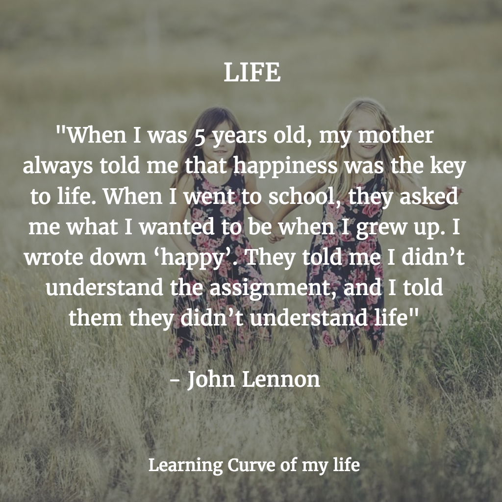 My Life Quotes | 10 Quotes That Changed My Life Learning Curve Of My Life Medium