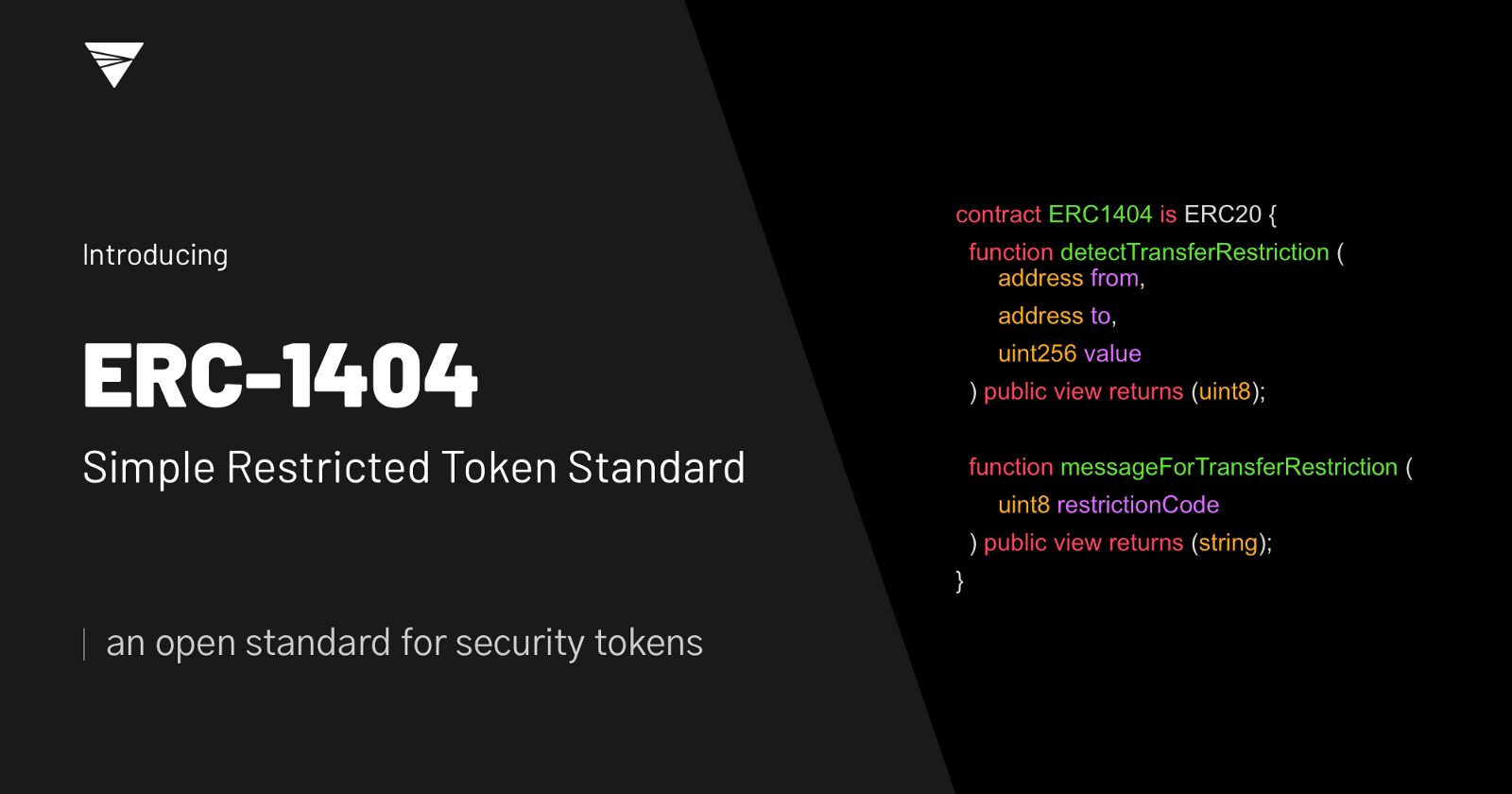 "... its open-sourced contribution to the Ethereum Improvement Proposal  repository with the introduction of ""ERC-1404: Simple Restricted Token  Standard."