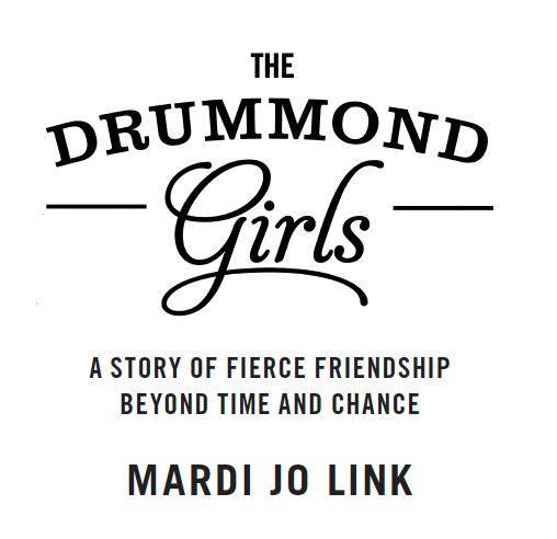 d3c177e977 Excerpt from The Drummond Girls by Mardi Jo Link – Grand Central Publishing  – Medium