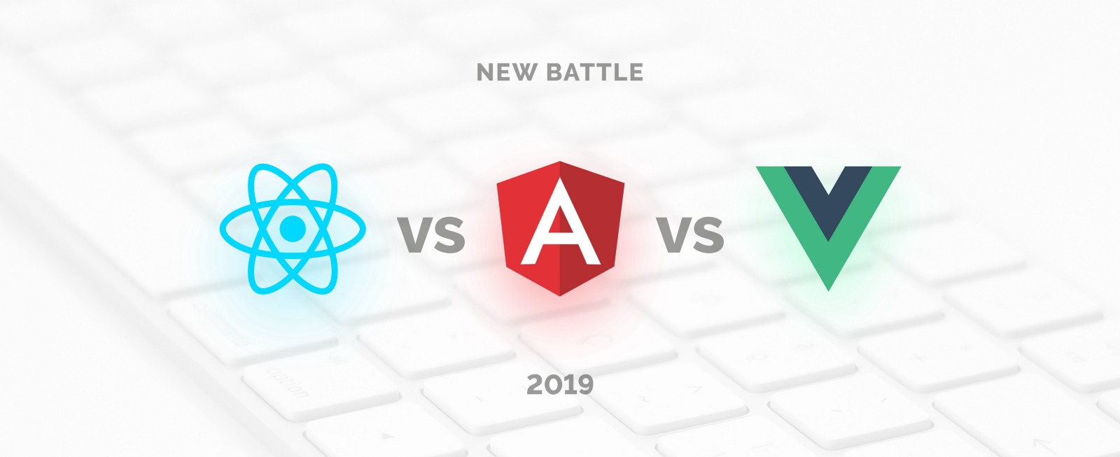 2a4b9ca4b82aa React vs Angular vs Vue.js — What to choose in 2019  (updated)