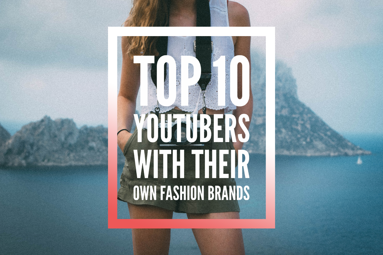 f81fe3b50bb Top 10 YouTubers with their own fashion brands (part 1)