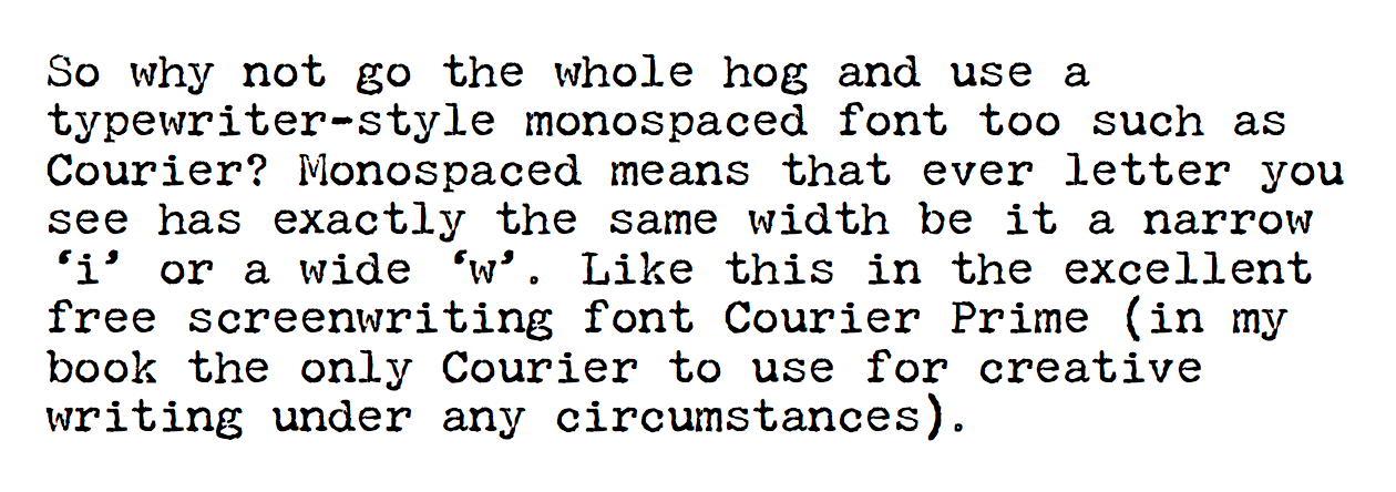 Hmmm Courier Prime I Like Not Least Because Being A Modern Monospaced Font You Get Bold And Italic Still If Went Down This Route Id Be Looking At The